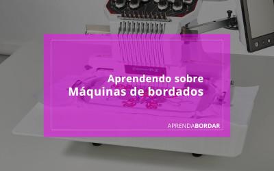 Aprendendo sobre máquinas de bordados