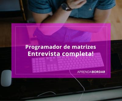 Profissão Programador de Matrizes de Bordados
