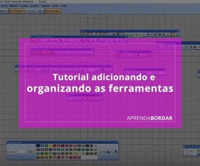 Tutorial organizando as ferramentas no wilcom